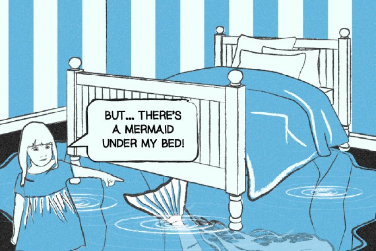 «Είναι μια γοργόνα κάτω απ' το κρεβάτι μου» και άλλες δικαιολογίες γιατί δεν κοιμάται