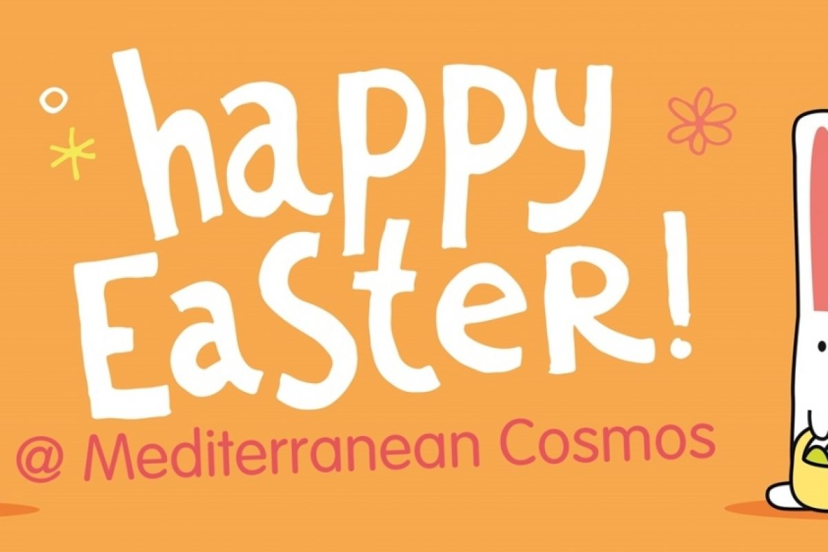 Happy Easter @ Mediterranean Cosmos!